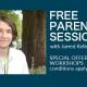 Free parenting sessions with Jarred Kellerman