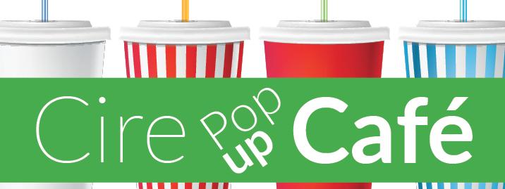 Cire Pop-up Cafe