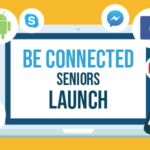 BE CONNECTED LAUNCH