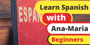 Learn Spanish beginners