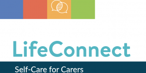 LifeConnect - Self-Care for Carers
