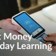 smart money everyday learning