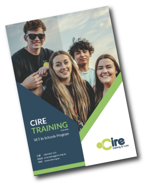 Cire Training - VET in School program information guide