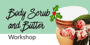 Body-Scrub-and-Butter-Workshop-