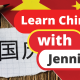 Learn Chinese with Jennifer