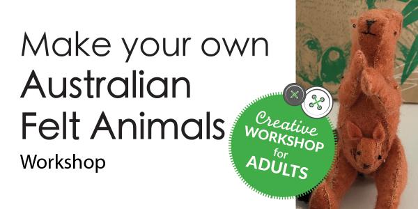 Australian Felt Animals Workshop