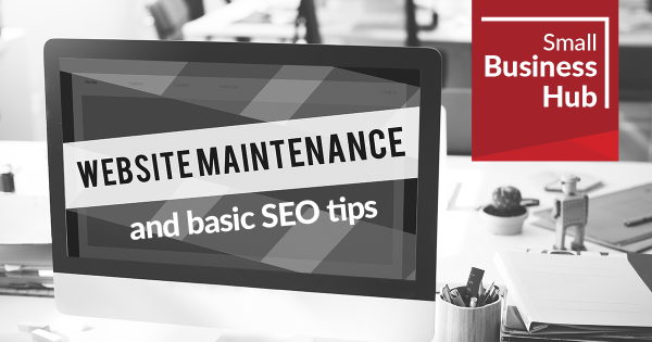 Website maintenance and basic SEO tips